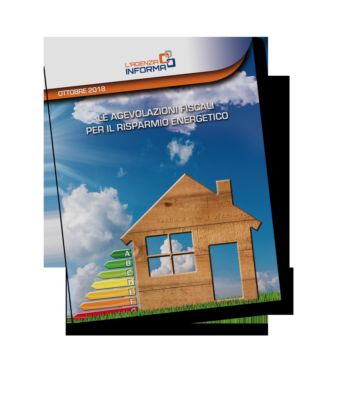 Nuova guida sulle agevolazioni fiscali per il risparmio for Agenzia delle entrate risparmio energetico